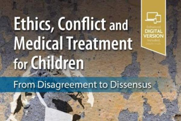 book cover ethics conflict medical treatment children