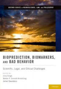 Book cover: Bioprediction, biomarks and bad behavior