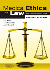 book cover of medical ethics and law, second edition, by Tony Hope, Julian Savulescu and Judith Hendrick