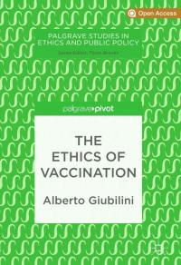 book cover the ethics of vaccination
